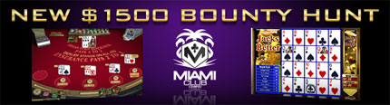 $3000 up for grabs at Miami Club Casino. Ends October 31, 2013.