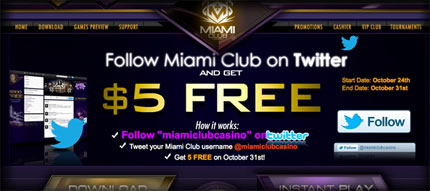Follow Miami Club on Twitter and Get $5 FREE!