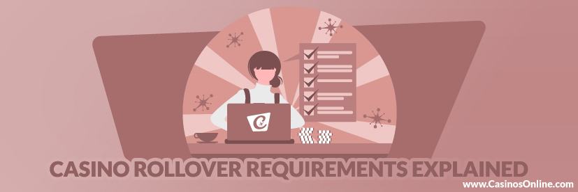 Casino Rollover Requirements Explained