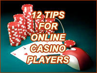 Top 12 Tips for Online Casino Players