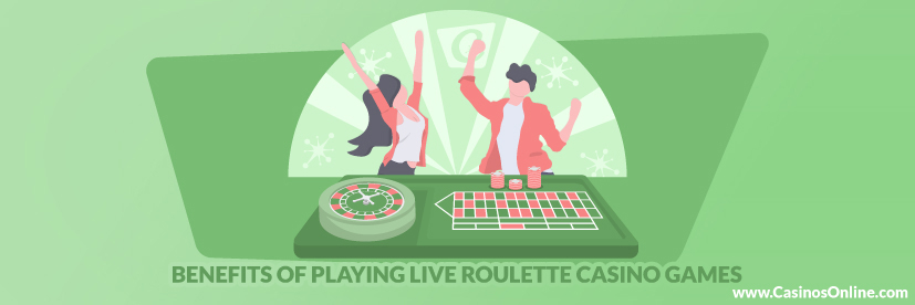 Benefits of Playing Live Roulette Casino Games