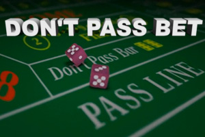 Craps DonT Pass Strategy