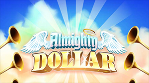 Almighty Dollar benefits from up to 21 free spins and Wilds with up to 3x multipliers.