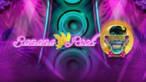 Play'n GO Is About to Rock and Roll with the New Banana Rock Slot