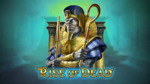 Unearth Ancient Riches in Play'n GO's New Rise of Dead Game
