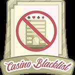 Blacklisted Casino Sites