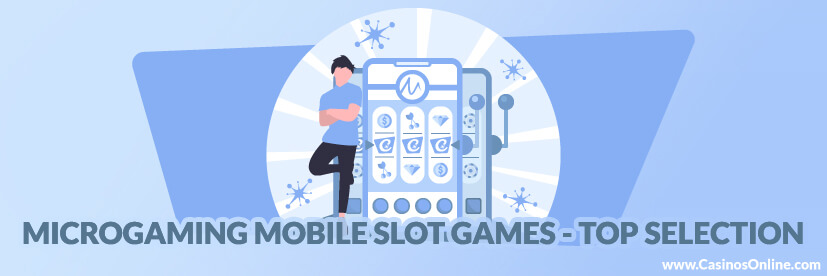Best Microgaming Mobile-friendly Slots