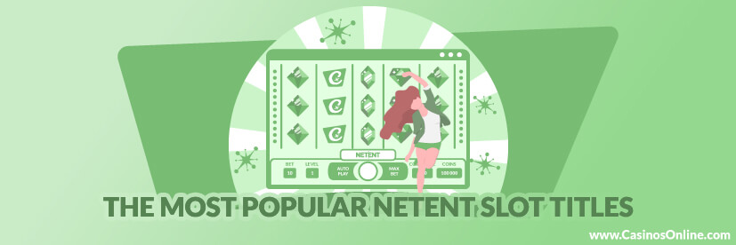 Top 10 Most Popular NetEnt Games