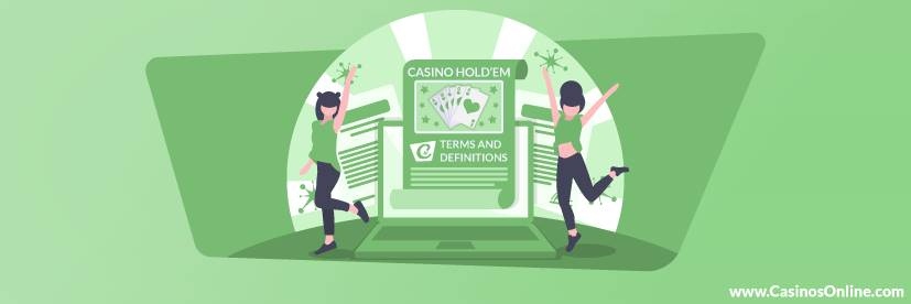 Casino Hold'em Terms & Definitions