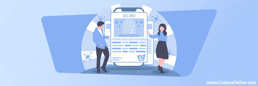 Sic Bo Terms & Definitions