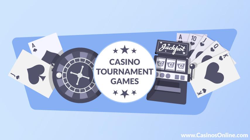 Casino tournaments games
