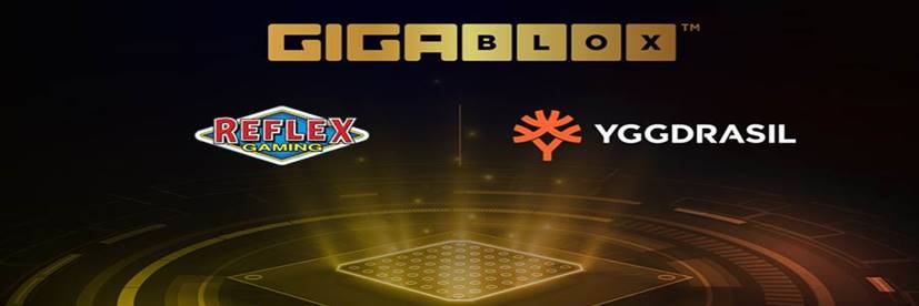 Reflex Takes a Step Further with Yggdrasil's GIGABLOX™